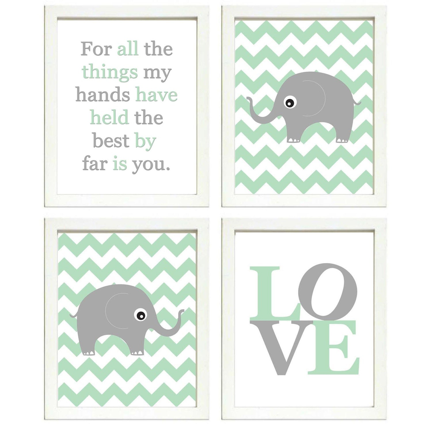 Elephant Nursery Art Set of 4 Prints Grey Mint Green Chevron LOVE Quote The Best By Far is You Child