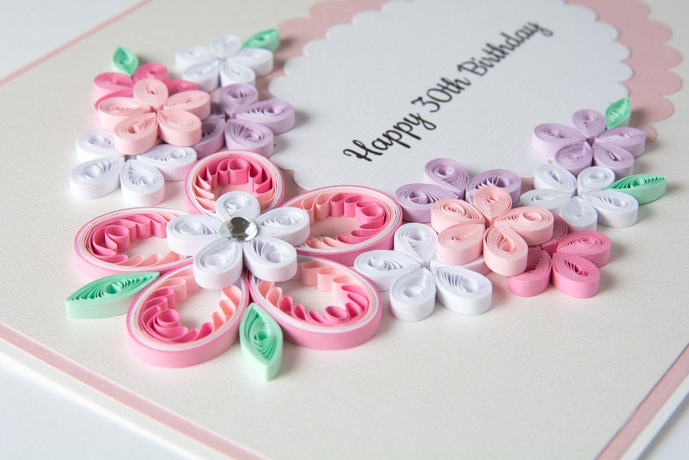 Beautiful 30th Birthday Card Quilling Quilled Floral Keepsake – Handmade 30th Birthday Cards