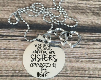 SALE -- Side by side or Miles Apart we are sisters connected by the heart Silver Necklace