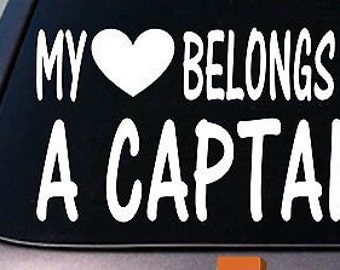 My Heart Belongs To A Captain Sticker Decal *D847*