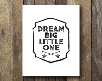 Dream Big Little One - Printable Nursery Art - Tribal Nursery Wall Art
