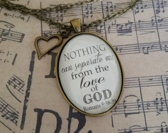 "Romans 8:38-39 Pendant Necklace ""Nothing can separate me from the love of God."""