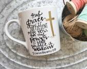 My Grace is Sufficient - Hand Painted Mug - 2 Corinthians 12 - Bible Verse - Hand Painted Coffee Mug - Christian Mug - Christian Gift - Love