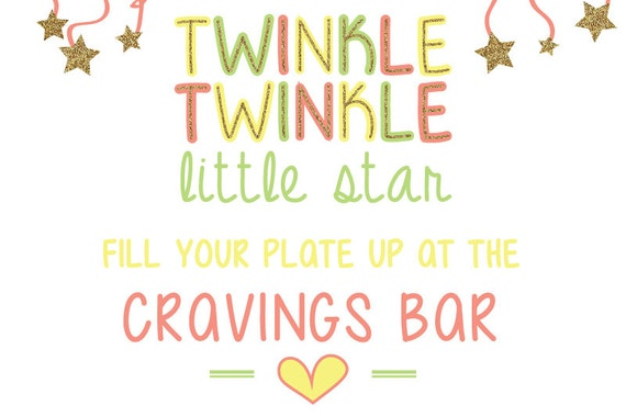 Twinkle Twinkle Little Star Fill Your Cup Up at the yogurt bar, coffee or mimosa bar and the cravings bar- digital copy