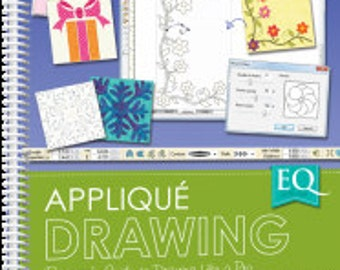 EQ with Me: Applique Drawing, by Angie Padilla The Electric Quilt Co. - BOOK  sku9134