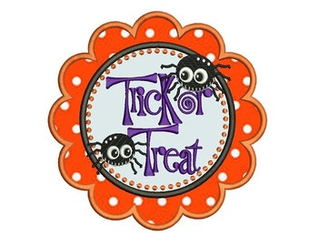 Trick or Treat Halloween Applique Machine Embroidery Digitized Design Pattern  - Instant Download - 4x4 , 5x7, and 6x10