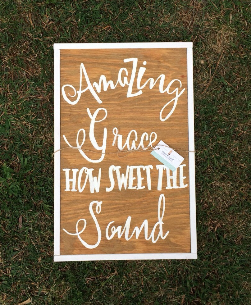 Signs You Re Amazing: Amazing Grace Wooden Sign Amazing Grace Sign