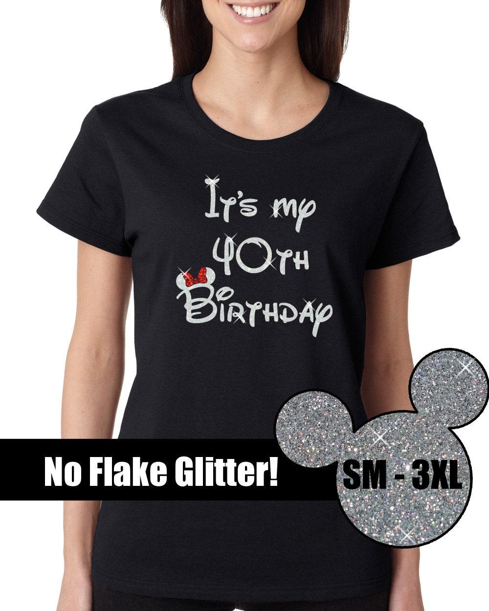 GLITTER Favorite Disney Birthday Girl 40th Ladies Tee