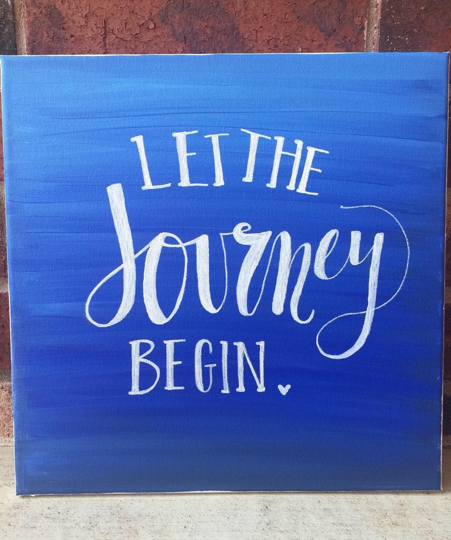 Let the journey begin Custom Canvas by ReynaBLANK on Etsy
