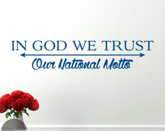In God We Trust Our National Motto Vinyl Wall Decal Sticker