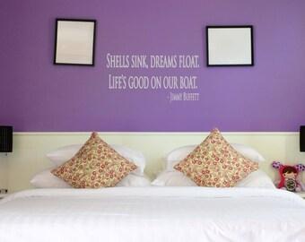 Shells Sink, Dreams Float Wall Decal