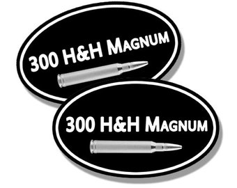 Stickers for your Ammo Cans! 2-Pack of 300 H&H Magnum  Keep your target practice ammo organized!