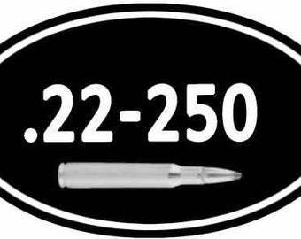 Stickers for your Ammo Cans! 2-Pack of .22-250   Keep your target practice ammo organized!