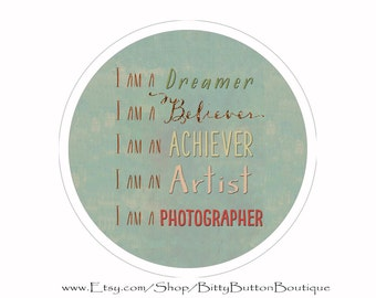 I am a Photographer - 3 Inch Button