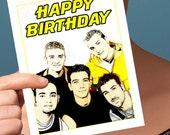 Funny Birthday Card | NSYNC Card | Justin Timberlake JC Chasez Chris Kirkpatrick Joey Fatone Lance Bass bday pop culture blank girlfriend