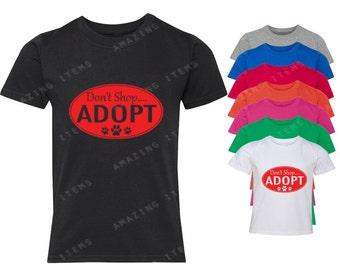 Don't Shop Adopt Youth T-shirt Adoption Shirts