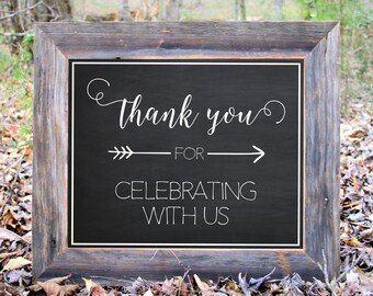 Thank You For Celebrating With Us Chalkboard Sign Wedding Reception Party Print Printable