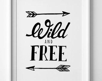 Printable wall art, digital print, black and white art, Wild and Free, wall art prints, nursery print, nursery decor, printable quote