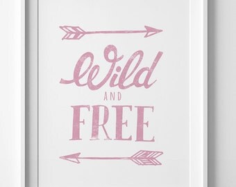 children's art, baby girls room decor, wild and free, pink nursery poster, girls room art, baby room ideas, downloadable print, nursery art