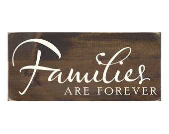 Families Are Forever Rustic Wood Sign Wall Decor Wooden Plaque (#1593)