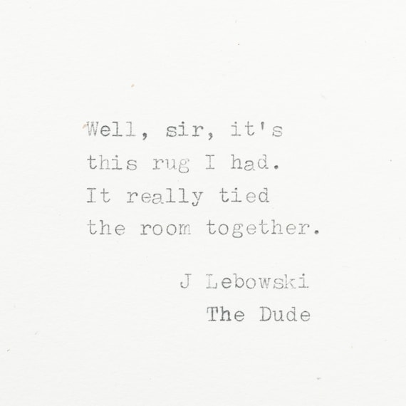Big Lebowski Quotes: Big Lebowski Hand Typed Quote On Typewriter Mini Typewriter