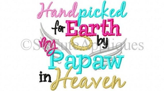 Hand Picked Text Image Quotes: Embroidery Design 4x4 Hand Picked For Earth By My Grandpa In