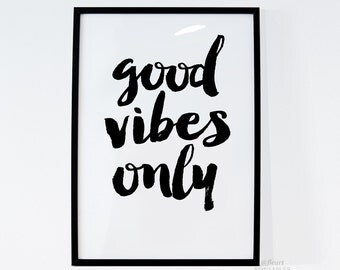 Inspirational Print Good Vibes Only Quote Printable Art Typography Quote Home Decor Motivational Poster FleurtPrintables #0074