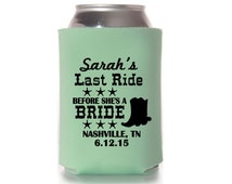 Last Ride Before She's a Bride Coozies. Wedding Party Coozies. Personalized Wedding Coozies. Wedding Favors. Custom Coozies. C7