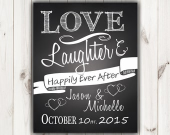 Love, Laughter and Happily Ever After - Custom Chalkboard Print