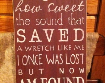 Amazing Grace...How Sweet the Sound sign