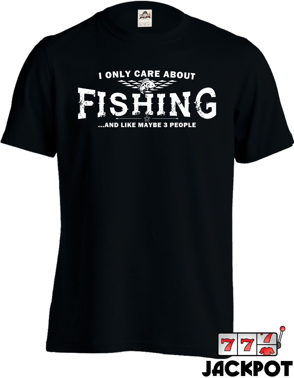 Funny fishing shirt i only care about fishing t by jackpottees for Funny fishing t shirts
