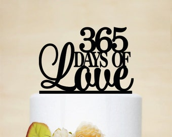 I Love You 365 Days Quotes : Anniversary Cake Topper,365 Days Of Love Cake Topper,Personalized Cake ...