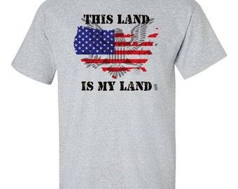 This land is my Land T-Shirt, America Shirt, USA shirt, US flag shirt, American Flag Shirt, Flag Eagle Shirt, US Pride Shirt, Proud American