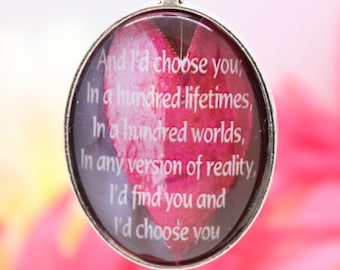 And I'd choose you - Quote Pendant Necklace - Daydreamity Jewellery