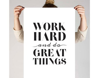 """Fashion Print Typography Poster """"Work Hard and do Great Things"""" Typography Wall Art, Motivational Print"""