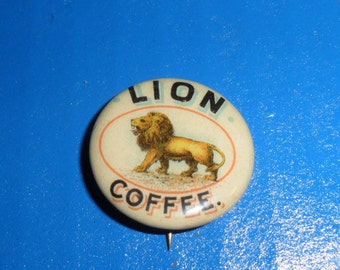 1890's Lion Coffee Colorful Antique Advertising Celluloid Pin back Button