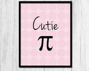 "Nerd Gifts ""Cutie Pi"" Print Digital Download Math Poster Nursery Art Nerdy Baby Math Gifts Printable Art Nursery Printables Instant Download"