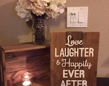 Love Laughter and Happily Ever After Pallet Art Wooden Sign Wood Handmade Home Decor Wall Hanging Reclaimed Wood Wedding Romantic