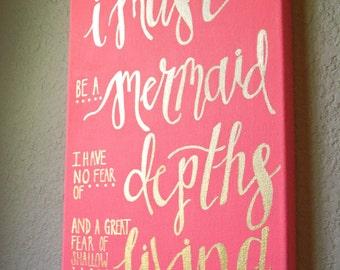 Mermaid Canvas Sign, Mermaid Quote Sign, Mermaid Sign, Gold Lettered Mermaid Sign, Canvas Art, Mermaid Art, Lettered Canvas