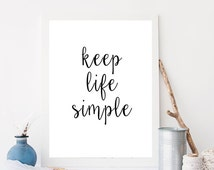 Keep Life Simple Typography Calligraphy Black and White Wall Art Inspirational Print Motivational Wall Art Office Home Apartment Decor