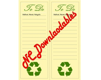 To Do List Download! Reduce. Reuse. Recycle. Remind yourself to be green!