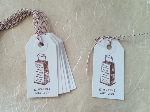 Tags Grateful For You / Food Grater /  Gift Packaging Party Favors - Hand stamped / Envelope Option