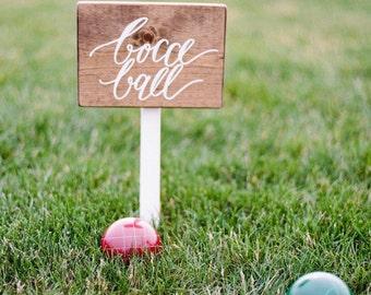 "Bocce Ball - 8x10"" wood garden sign"