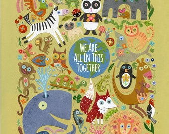 We Are All In This Together 8.5 x 11 Print