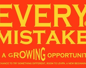 Every Mistake a Growing Opportunity   Art Print by Giraffes and Robots