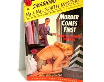 Murder Comes First - Mr. and Mrs. North Mystery -  Frances and Richard Lockridge - 1952 - Pulp detective story