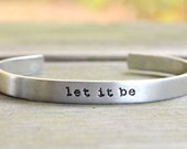 Metal Cuff - Let It Be Bracelet - Beatles Bracelet - Inspirational - Infinity Symbol - Looks Like Silver - Under 25 - Stocking Stuffer