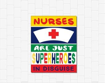 Nurse Gift, School Nurse Gift, Nurses Are Superheroes,INSTANT DOWNLOAD, Nurse Appreciation Gift, Nurse Thank You Gift, School Nurse Decor