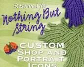 Custom Order Reserved for Nothingbutstring