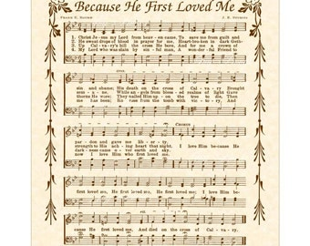 I LOVE HIM Because He First Loved Me - Hymn Wall Art - Christian Home or Office Decor - Vintage Verses Sheet Music - Inspirational Art- Sale